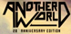 Another World 20th Anniversary Edition cd key best prices