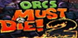 ORCS Must Die 2 cd key best prices
