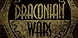 Draconian Wars cd key best prices
