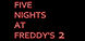 Five Nights at Freddys 2 cd key best prices