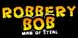 Robbery Bob Man of Steal cd key best prices