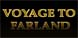 Voyage To Farland cd key best prices