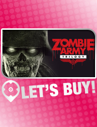Let's Buy! | Zombie Army Trilogy