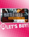 Let's Buy!   Battlefield Hardline