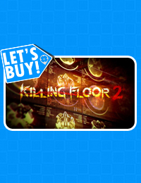 Let's Buy! | Killing Floor 2
