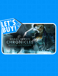 Let's Buy! | Shadowrun Chronicles: Boston Lockdown