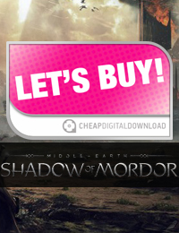 How to Buy Middle-Earth: Shadow of Mordor CD Key from CheapDigitalDownload.com