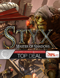Top Deal: STYX Master of Shadows