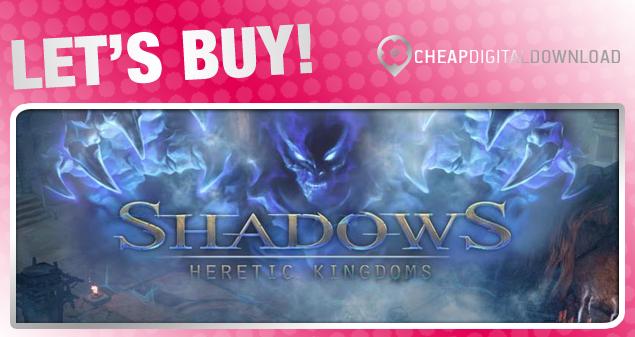Shadows Heretic Kingdoms 1118-07