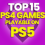 15 Best PS4 Games Playable on PS5 and Compare Prices
