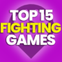 15 Best Fighting Games and Compare Prices
