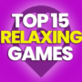 15 Best Relaxing Games and Compare Prices