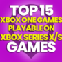 15 Best Xbox One Games Playable on Xbox Series X/S