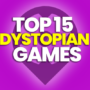 15 Best Dystopian Games and Compare Prices