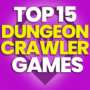 15 Best Dungeon Crawler Games and Compare Prices