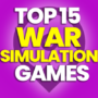 15 Best War Simulation Games and Compare Prices