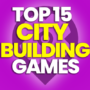 15 Best City-building Games and Compare Prices