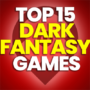 15 Best Dark Fantasy Games and Compare Prices