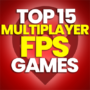 15 Best Multiplayer FPS Games and Compare Prices