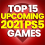 15 Best Upcoming 2021 PS5 Games and Compare Prices