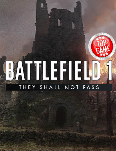 Battlefield 1 Concept Exploration of 'They Shall Not Pass' DLC