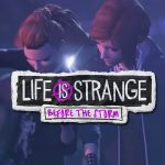 Life is Strange Before the Storm Video Introduces Chloe and Rachel