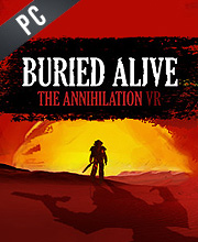 Buried Alive The Annihilation VR