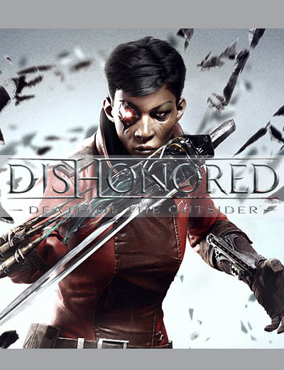 Dishonored Death of the Outsider Story is Unique!