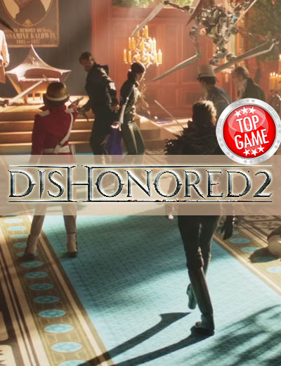 Dishonored 2 Issues Experienced In PC Version, Workarounds Available