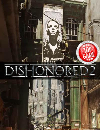 A Dishonored 2 New Patch Available On December