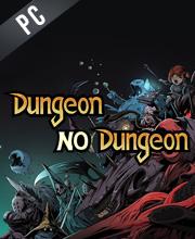 Dungeon No Dungeon