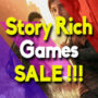 Best Sales for the top Story Rich games (PC, PS4, Xbox One)