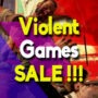 Best Sales for the top Violent games (PC, PS4, Xbox One)