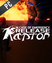 In Case of Emergency Release Raptor
