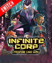 InfiniteCorp Cyberpunk Card Game