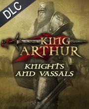 King Arthur Knights and Vassals