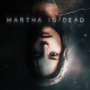 Martha is Dead Official Trailer Revealed During Summer of Gaming 2021
