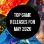 May 2020 Top Game Releases