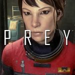First 35 Minutes Of Prey Gameplay Available To Watch!