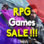Best Sales for the top RPG games (PC, PS4, Xbox One)