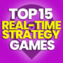 15 Best Real-Time Strategy Games and Compare Prices