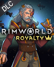 RimWorld Royalty