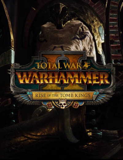 3 New Heroes For Total War Warhammer 2 Rise of the Tomb Kings