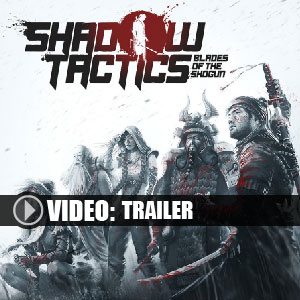 Shadow Tactics Blades of the Shogun Digital Download Price Comparison