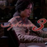 Syberia 3 Launch Is Almost Here, Pre-Ordering Now Open