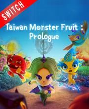 Taiwan Monster Fruit Prologue