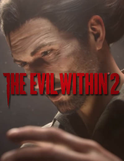 Watch The Evil Within 2 Gameplay Footage, All 34 Minutes Of It