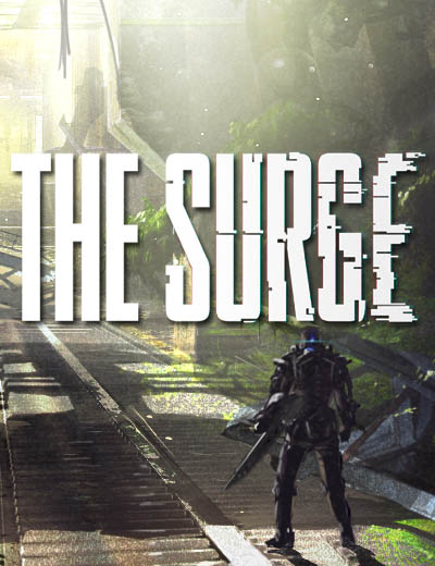 The Surge Background Story And World Details Introduced