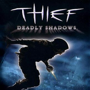 Thief Deadly Shadows