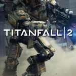 Titanfall 2 Single Player Campaign Releases Official Trailer